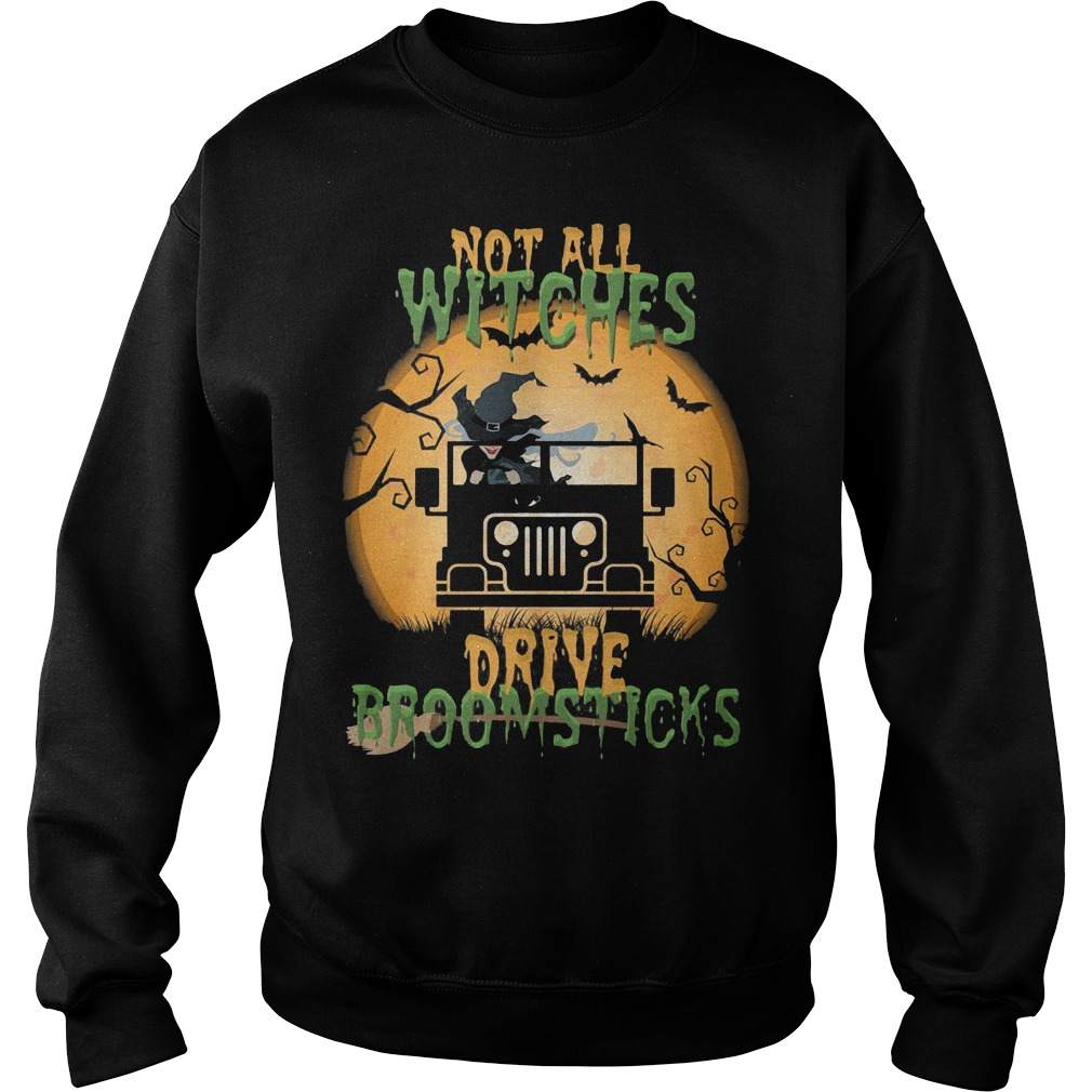 Top Halloween Jeep Not All Witches Drive Broomsticks Shirt