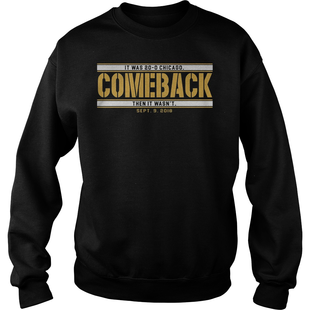 Green Bay comeback shirt Sweatshirt Unisex