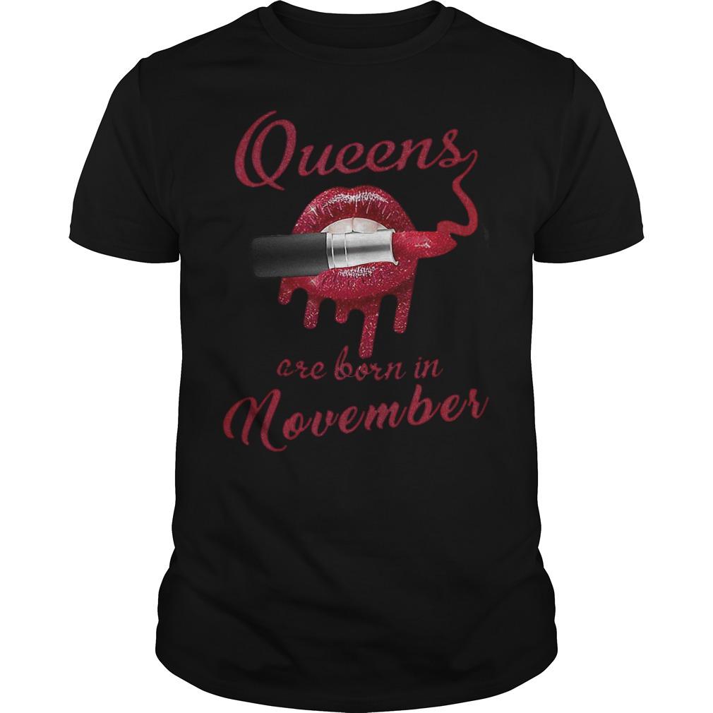 Lipstick lip bate Queens are born in november shirt