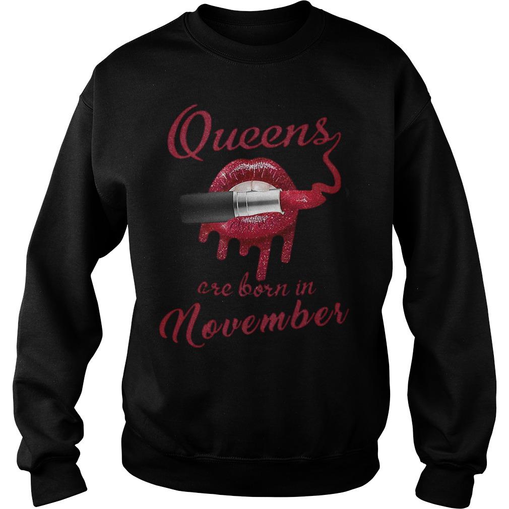 Lipstick lip bate Queens are born in november shirt Sweatshirt Unisex