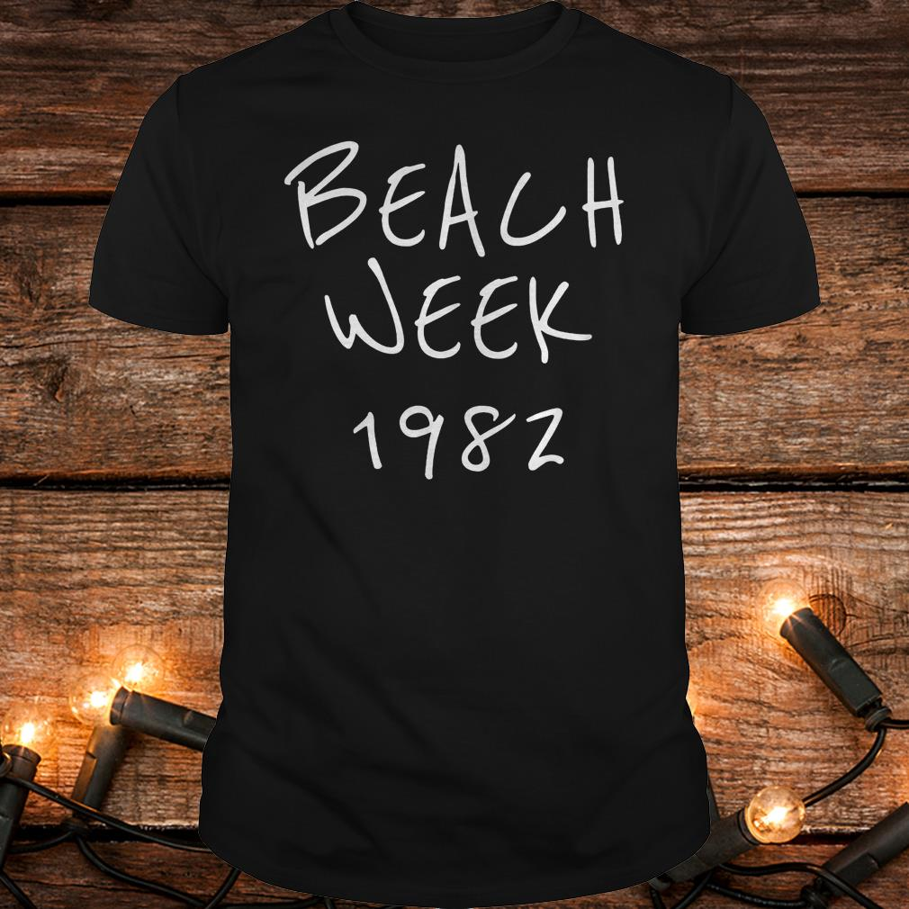 Beach week 1982 Brett Kavanaugh Shirt