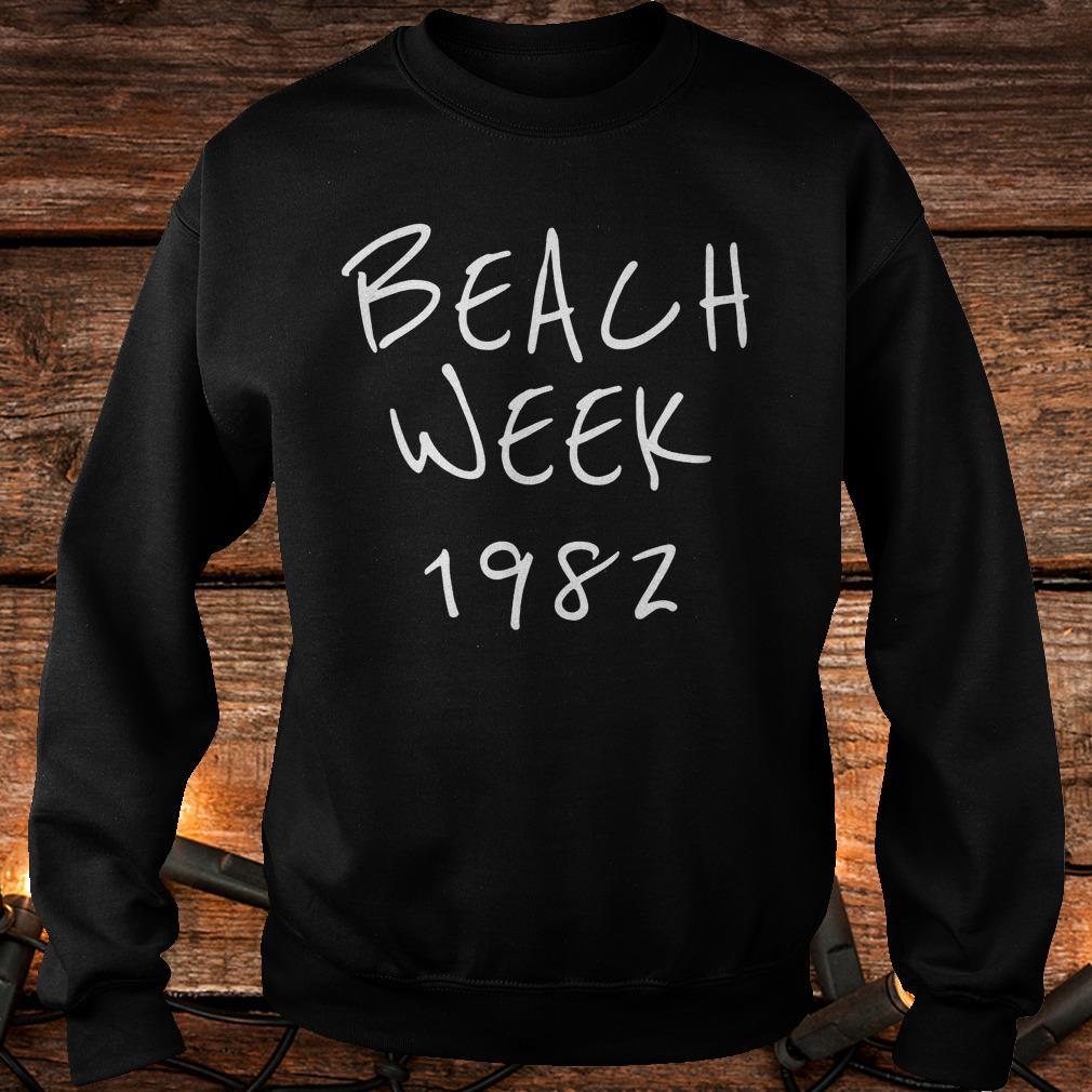 Beach week 1982 Brett Kavanaugh Shirt Sweatshirt Unisex