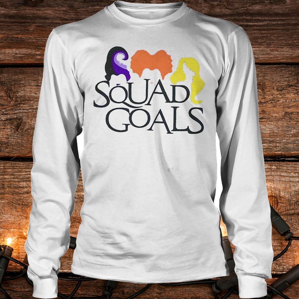 Best Price Hocus Pocus squad goals Shirt Longsleeve Tee Unisex