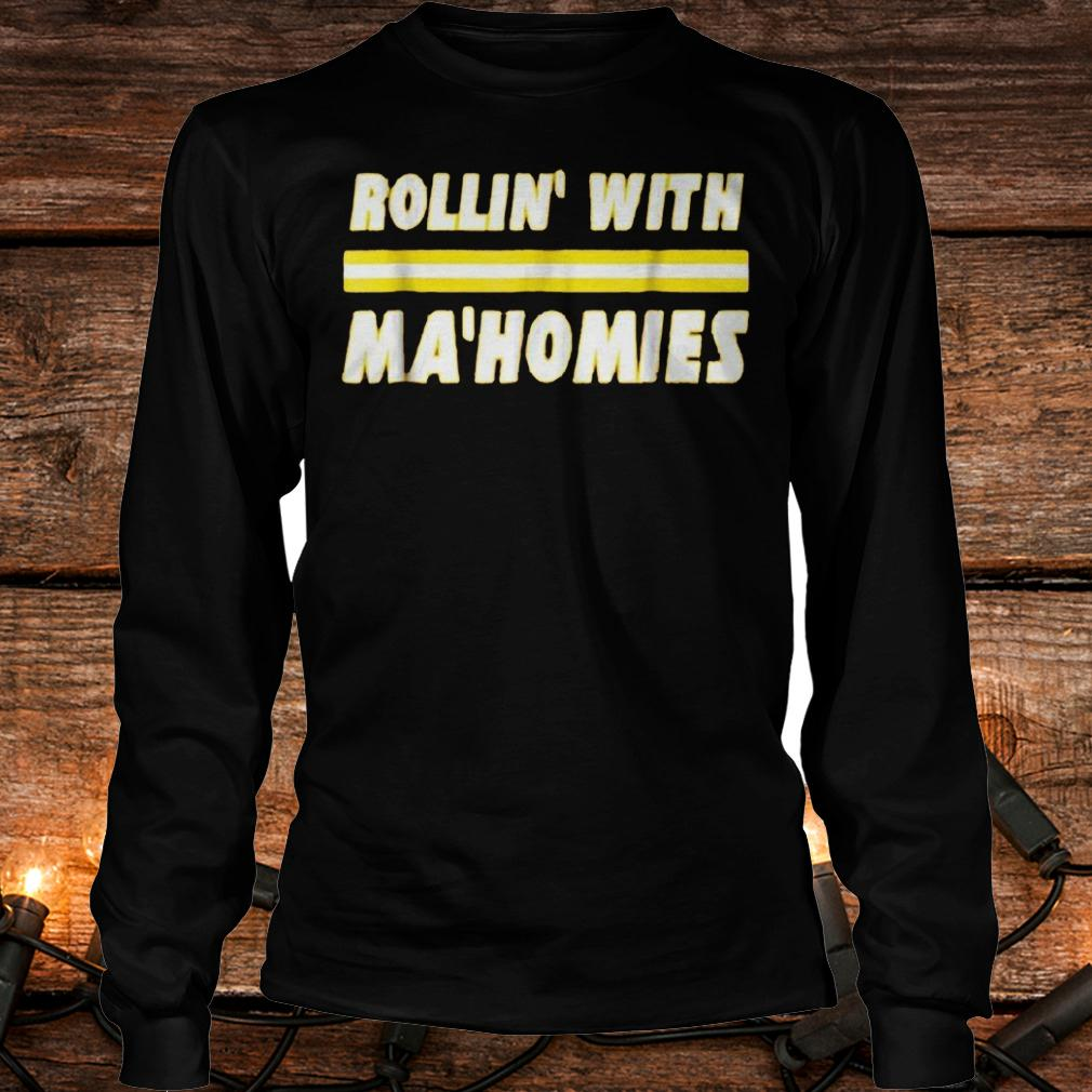 Best Price Rollin with Mahomies Shirt Longsleeve Tee Unisex