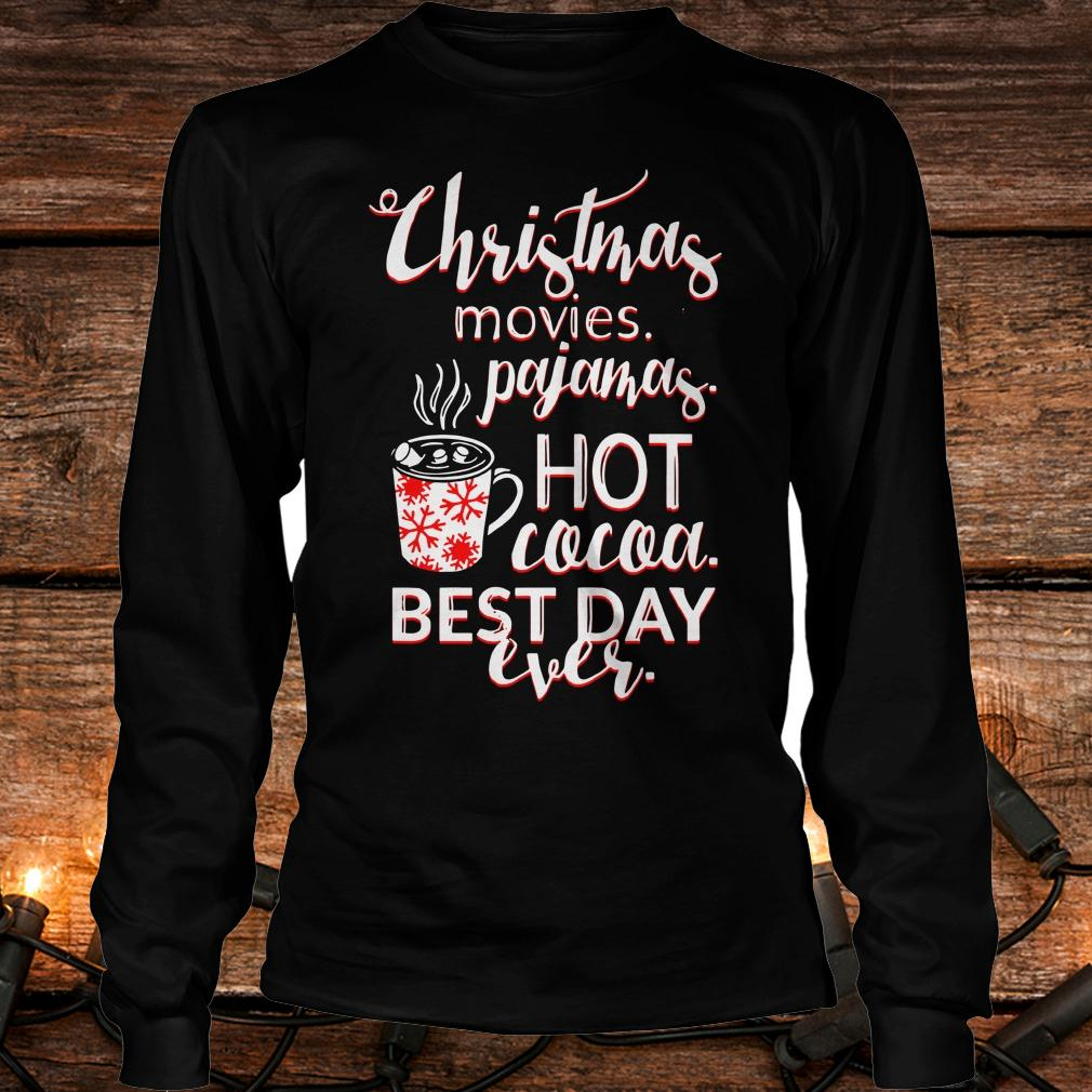 Best price Christmas movies pajamas Hot cocoa Best day ever shirt Longsleeve Tee Unisex
