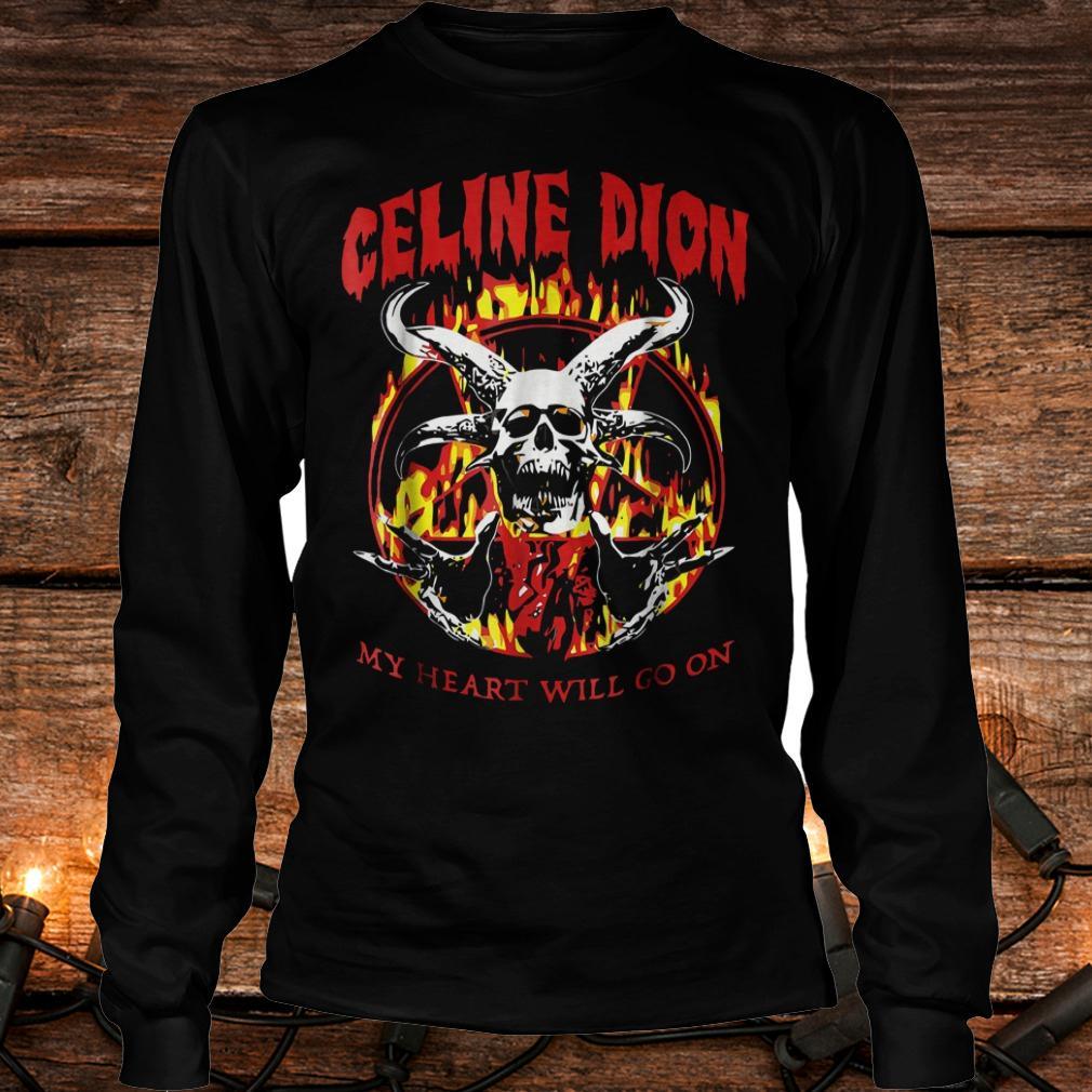 Celine Dion my heart will go on shirt Longsleeve Tee Unisex