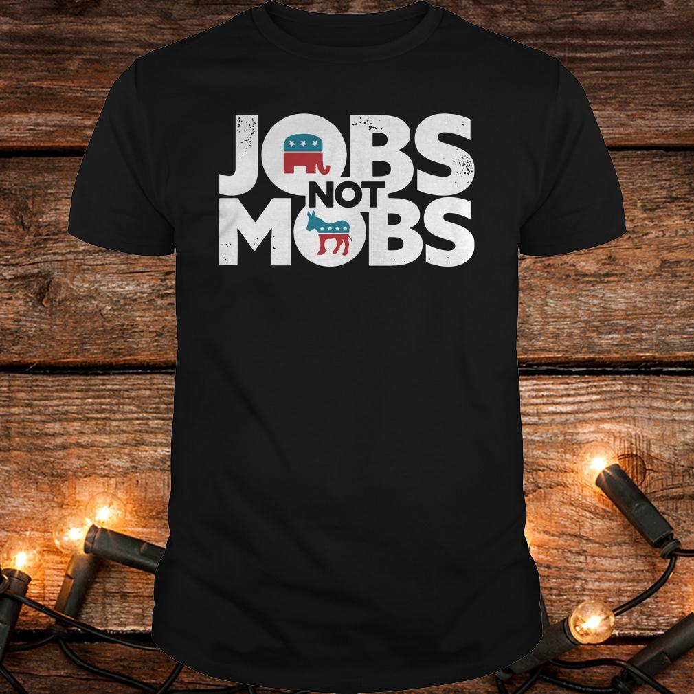Official JOBS not MOB shirt Classic Guys / Unisex Tee