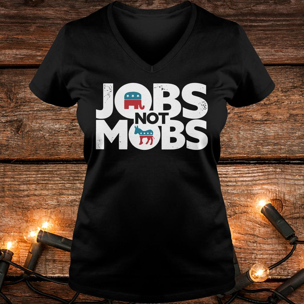 Official JOBS not MOB shirt Ladies V-Neck