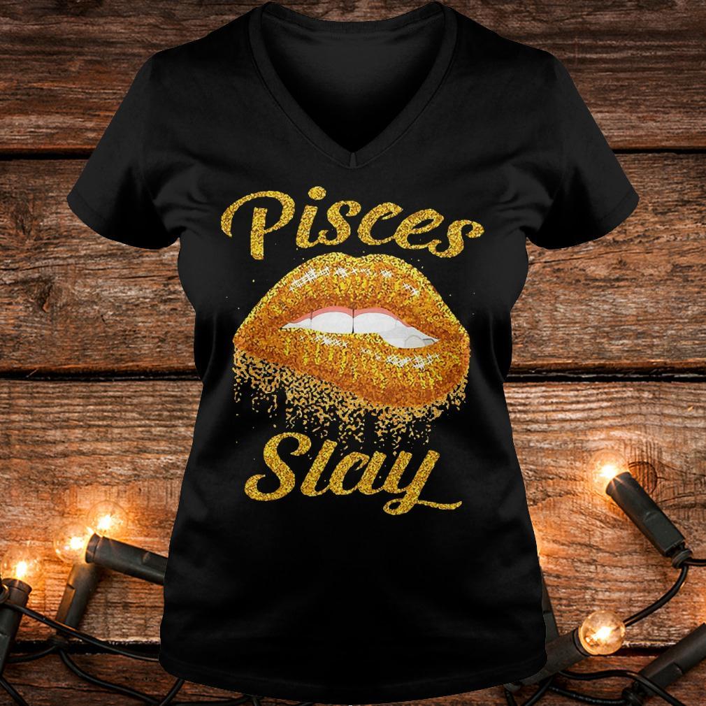 Original Pisces slay lip bite Shirt Ladies V-Neck