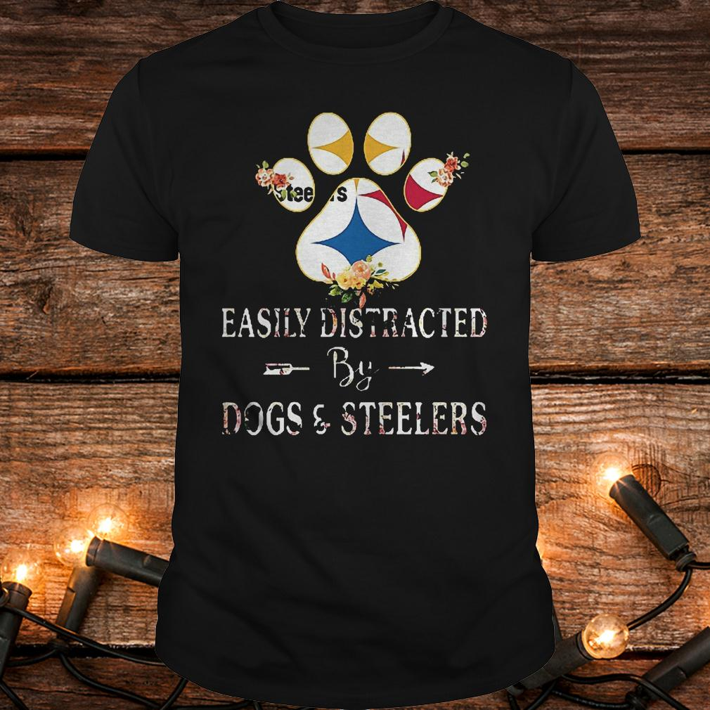 Premium Paw bear easily distracted by dogs and Steelers Shirt