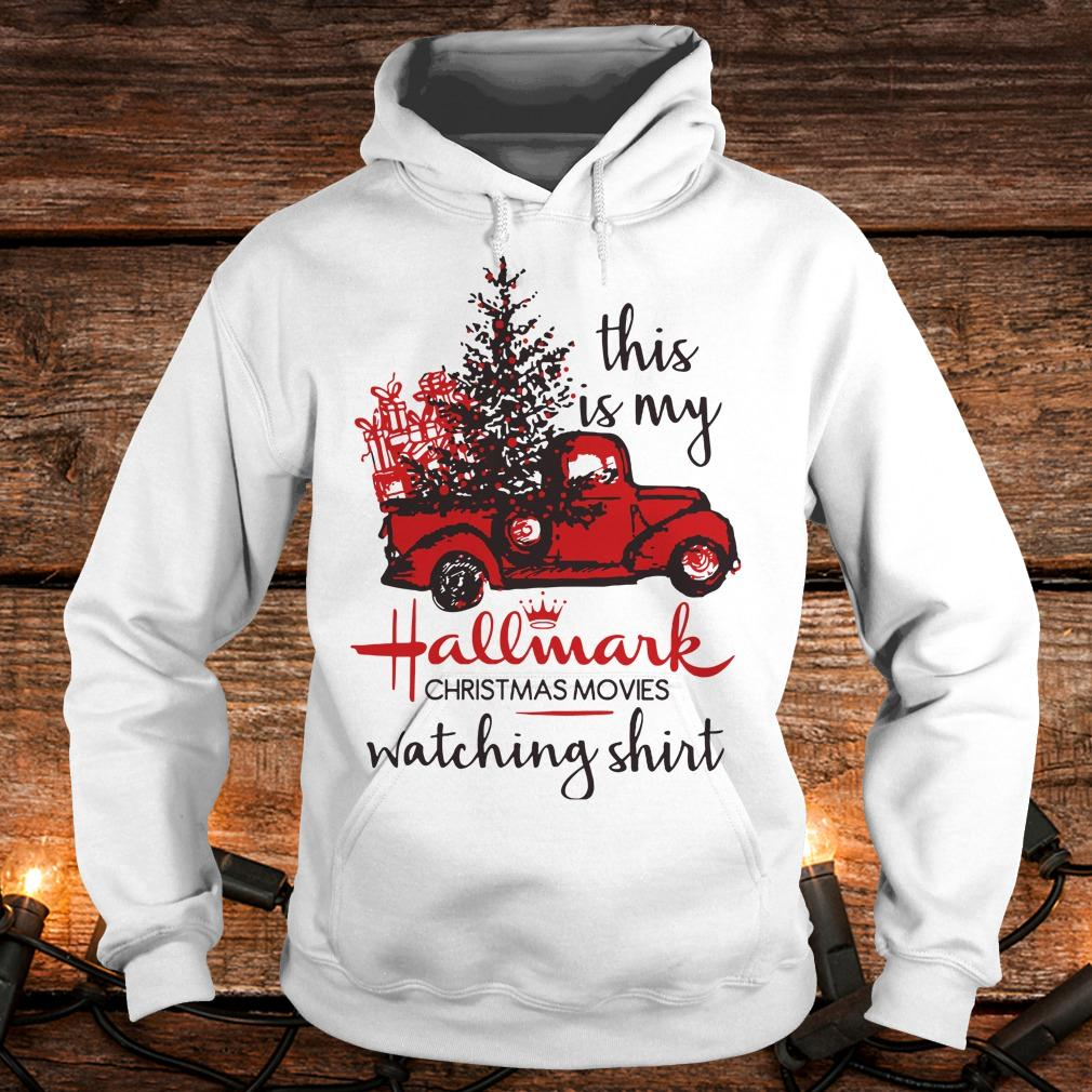 Premium This is my Hallmark christmas movies watching shirt Hoodie