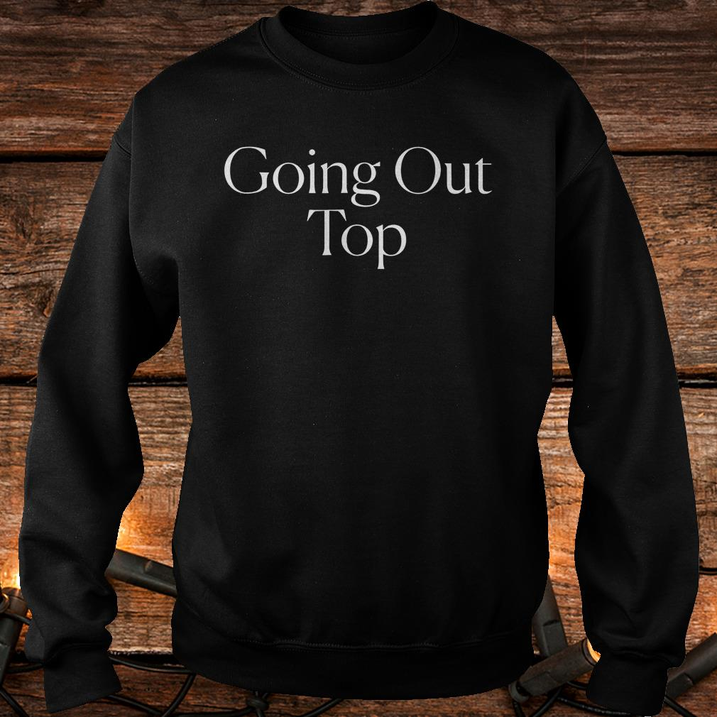 The cut going out top Shirt Sweatshirt Unisex