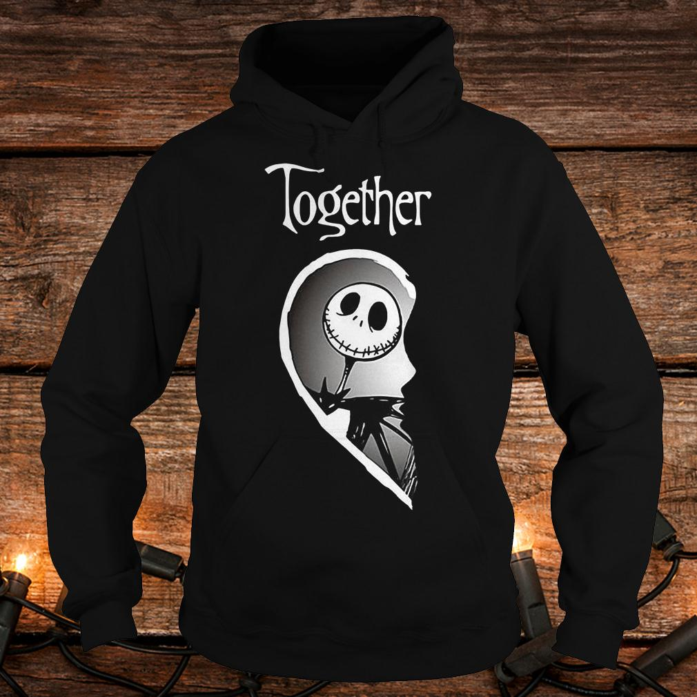 Together Jack Skellington shirt Hoodie