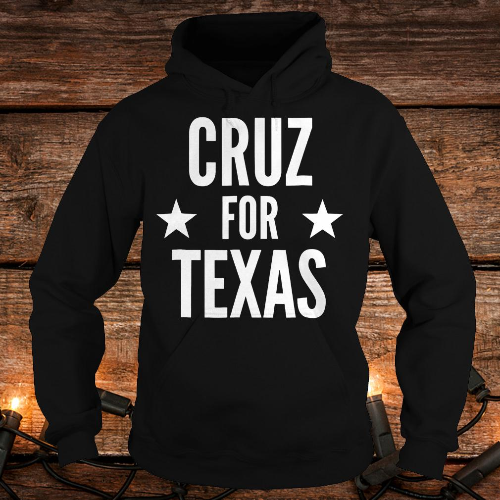 Top Cruz for Texas Shirt Hoodie