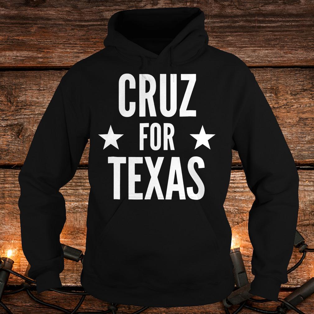 Top Cruz for Texas Shirt Hoodie