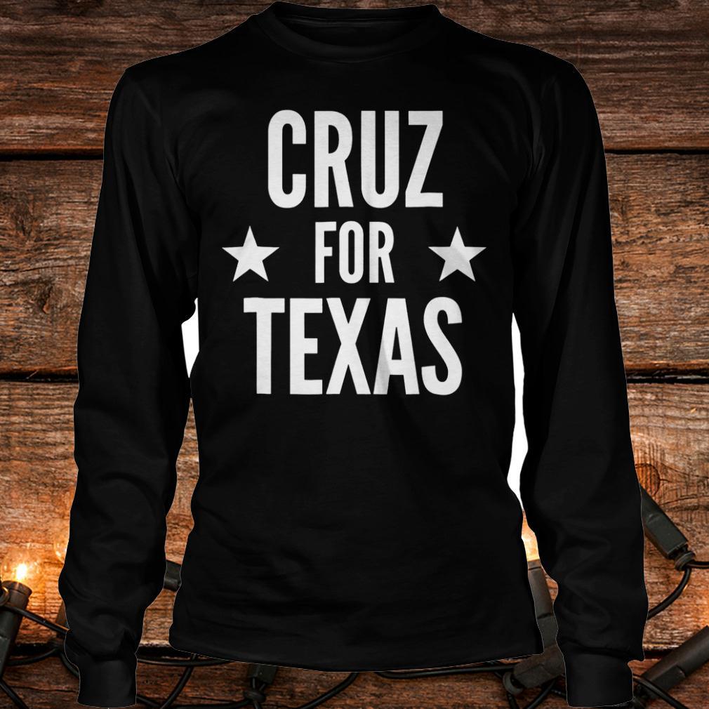 Top Cruz for Texas Shirt Longsleeve Tee Unisex