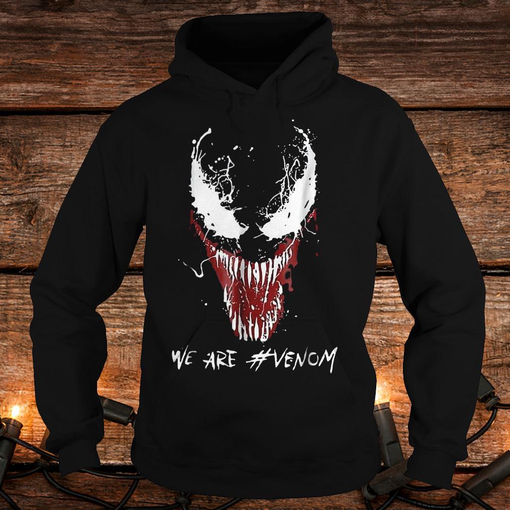 We are Venom shirt Hoodie