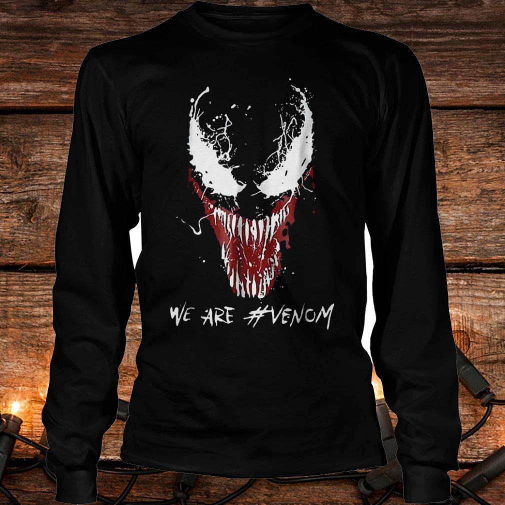 We are Venom shirt Longsleeve Tee Unisex