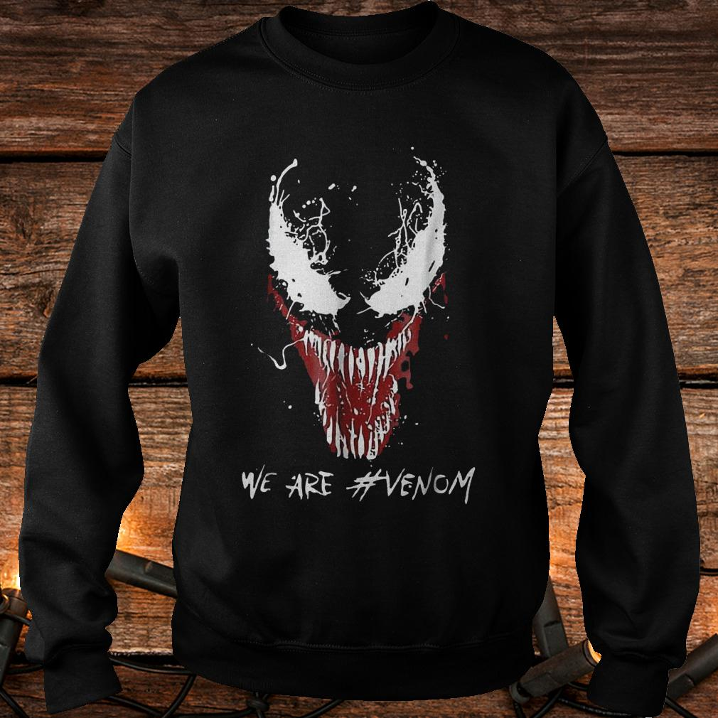 We are Venom shirt Sweatshirt Unisex
