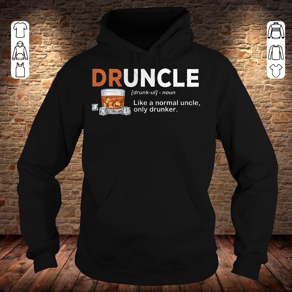 Funny Druncle definition Shirt longsleeve Hoodie