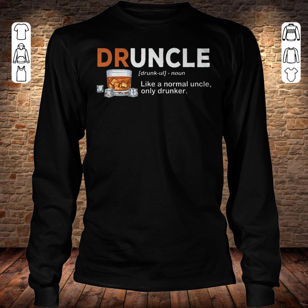 Funny Druncle definition Shirt longsleeve Longsleeve Tee Unisex