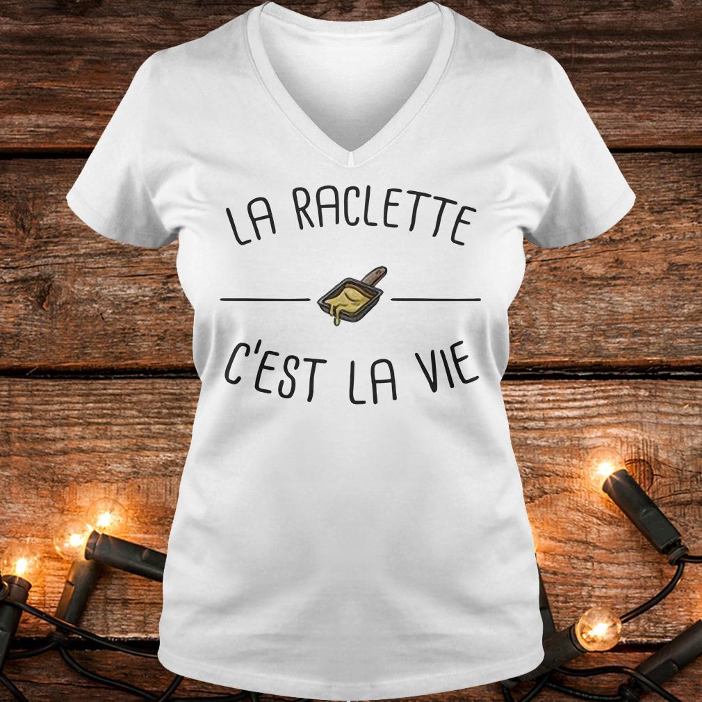 Funny La raclette C'est la vie shirt Ladies V-Neck