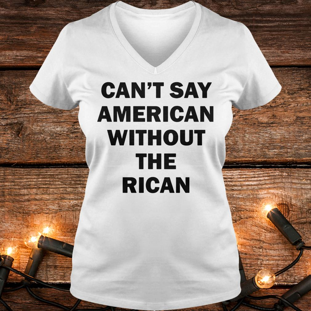 Official Can't say American without the rican John Leguizamo shirt Ladies V-Neck