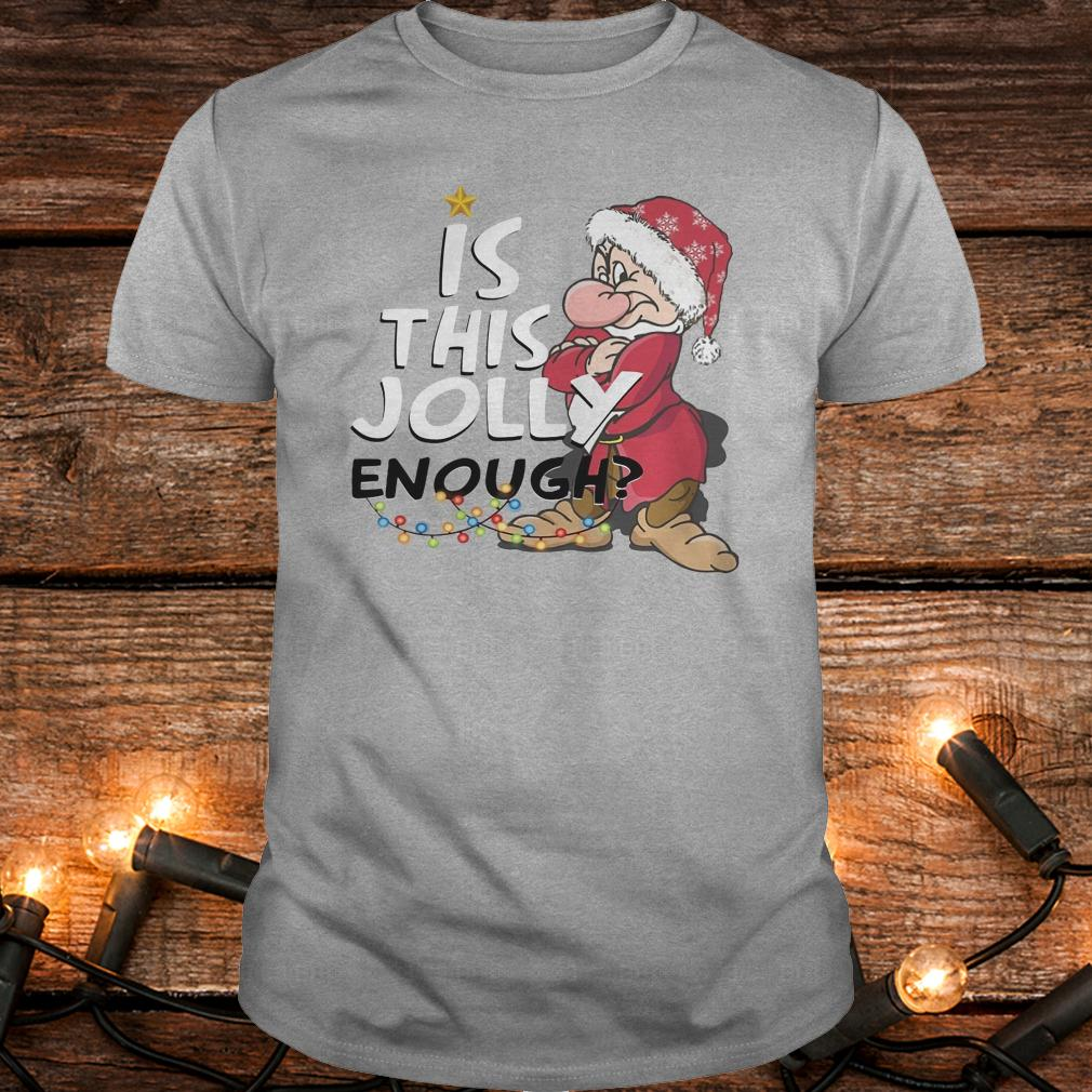 Official Is this jolly enough shirt Classic Guys / Unisex Tee