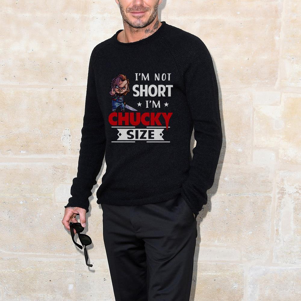 Premium I'm not short I'm Chucky size shirt
