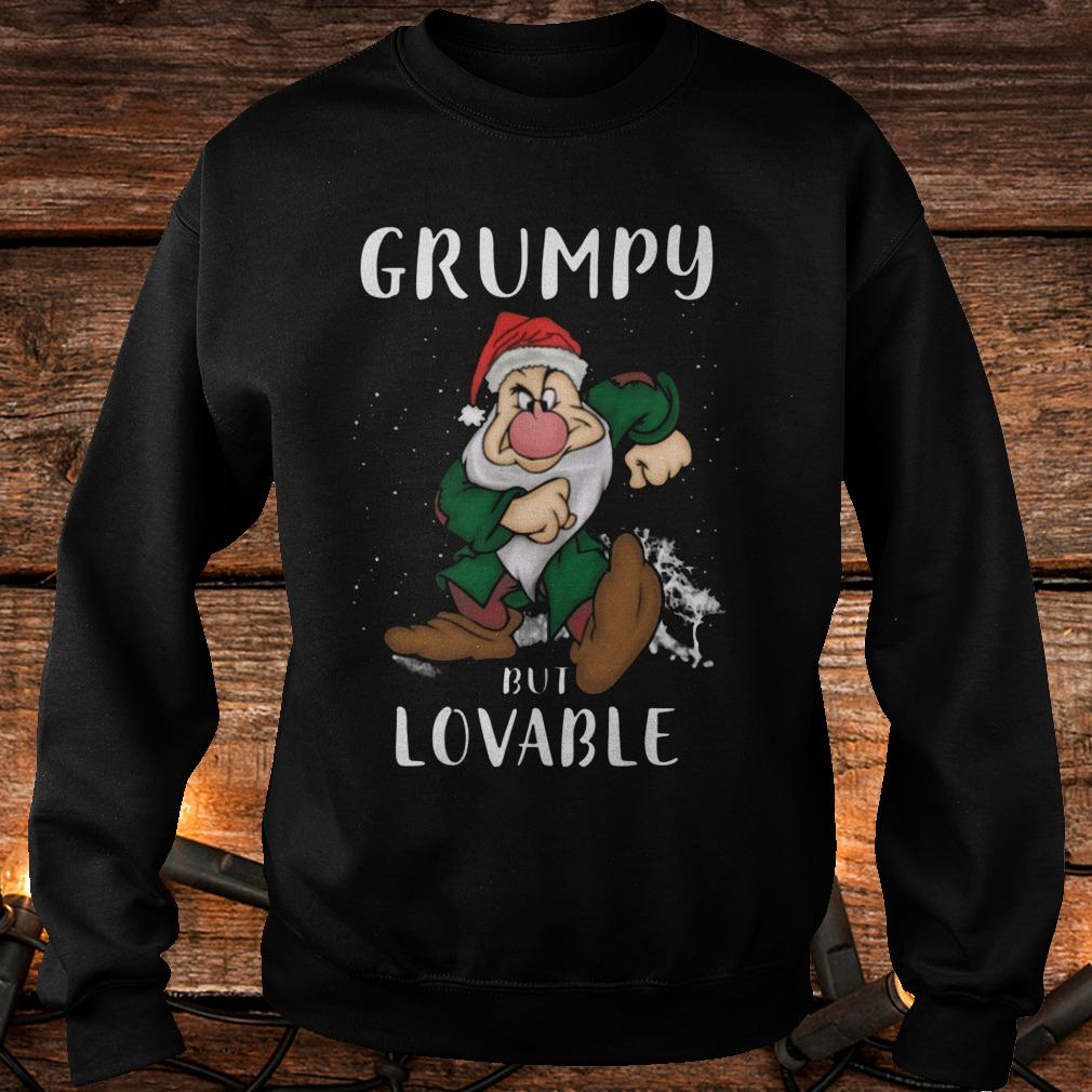 The best Grumpy but lovable Shirt Sweatshirt Unisex