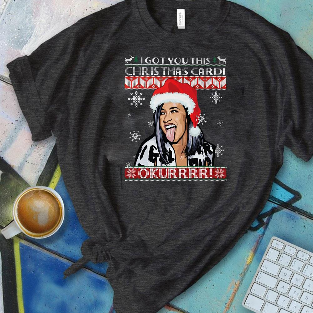 The best I got you this christmas Cardi B shirt