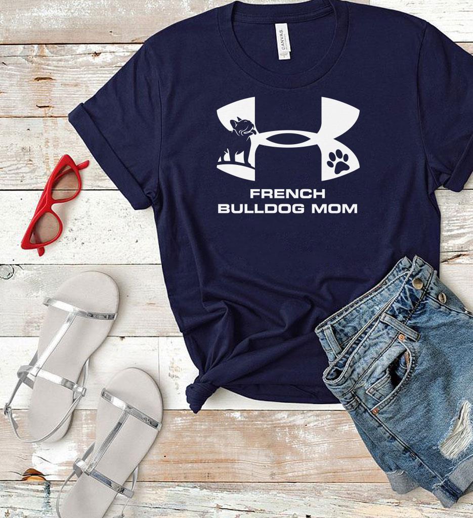 https://omgshirts.net/img/2018/11/Top-Under-Armour-French-Bulldog-Mom-shirt_4.jpg