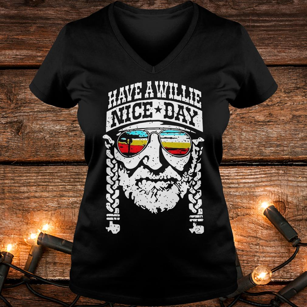 Top Willie Nelson have a willie nice day shirt Ladies V-Neck