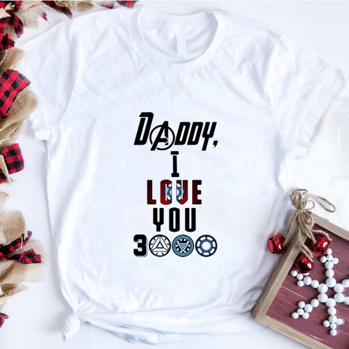 Awesome Avengers Endgame Daddy I love you 3000 shirt