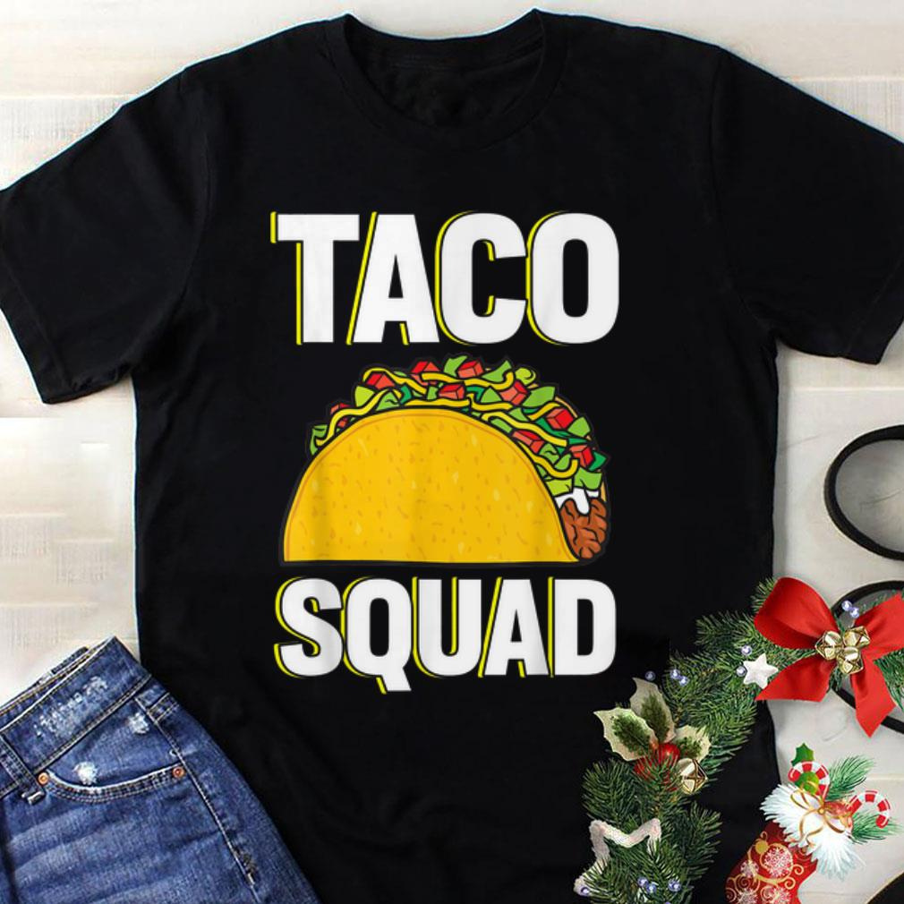 Awesome Mexican taco squad shirt