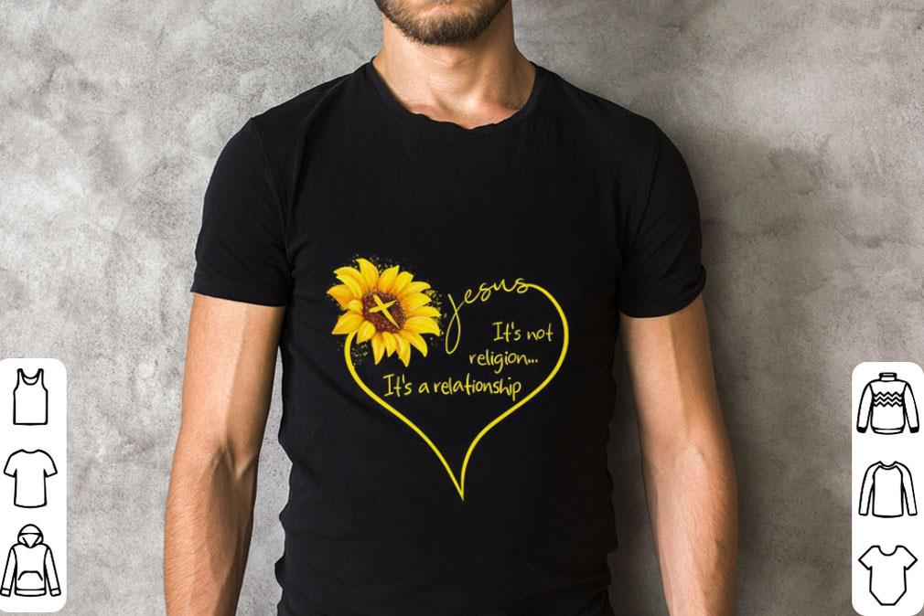 Official Sunflower Jesus it's not religion it's a relationship shirt