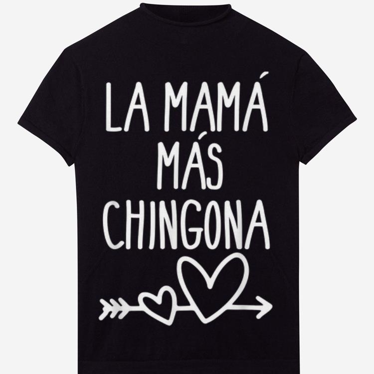 Top Mama Mas Chingona Mother's Day Shirt