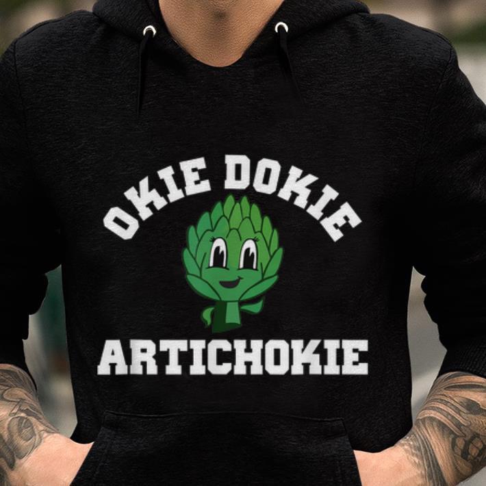 Nice Okie Dokie Artichokie Healthy Lifestyle Shirt 2 1.jpg