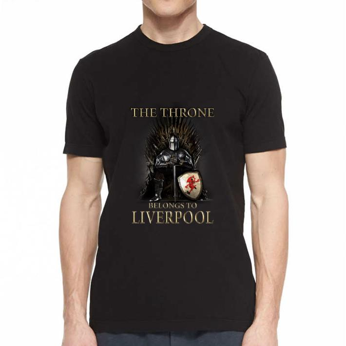 Official Game Of Thrones The Throne Belongs To Liverpool Shirt 2 1.jpg