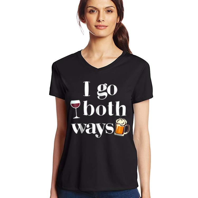 Awesome I Go Both Ways Wine Beer Drinking Alcohol Shirt 3 1.jpg