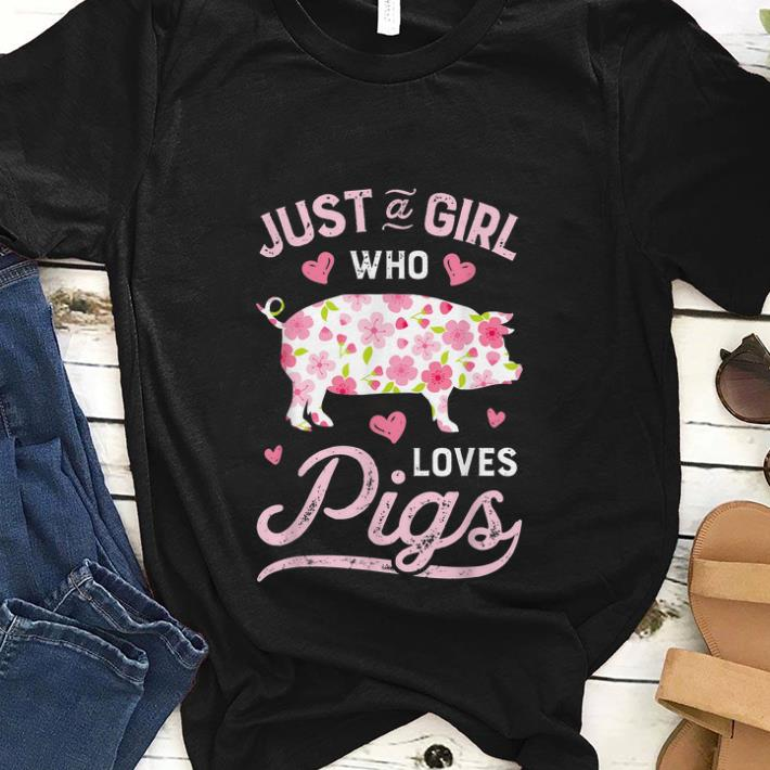 Best price Just A Girld Who Love Pigs Flower Front shirt