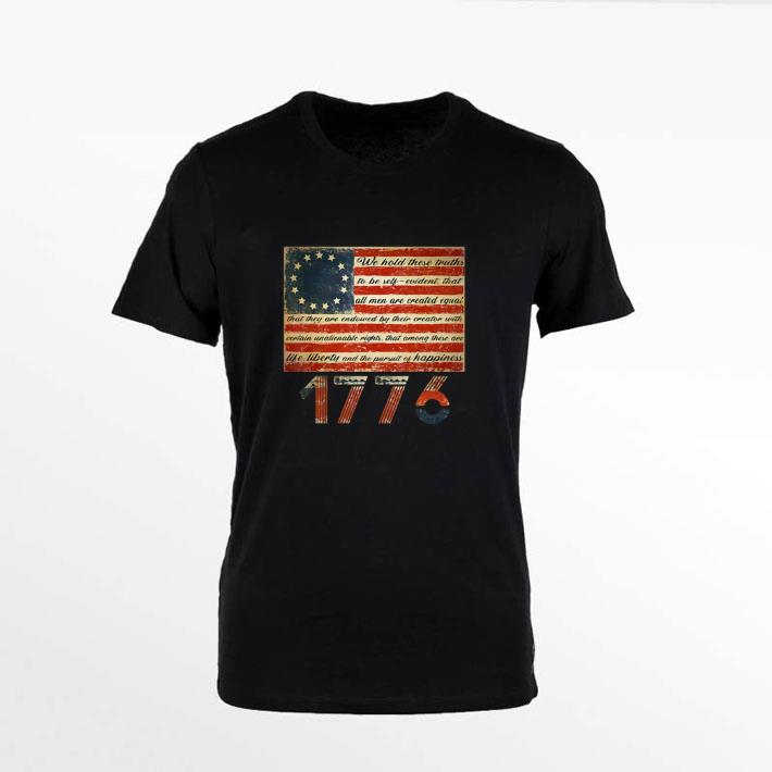 Funny Betsy Ross Flag Life Liberty And Pursuit Of Happiness 1776 Shirt 1 1.jpg