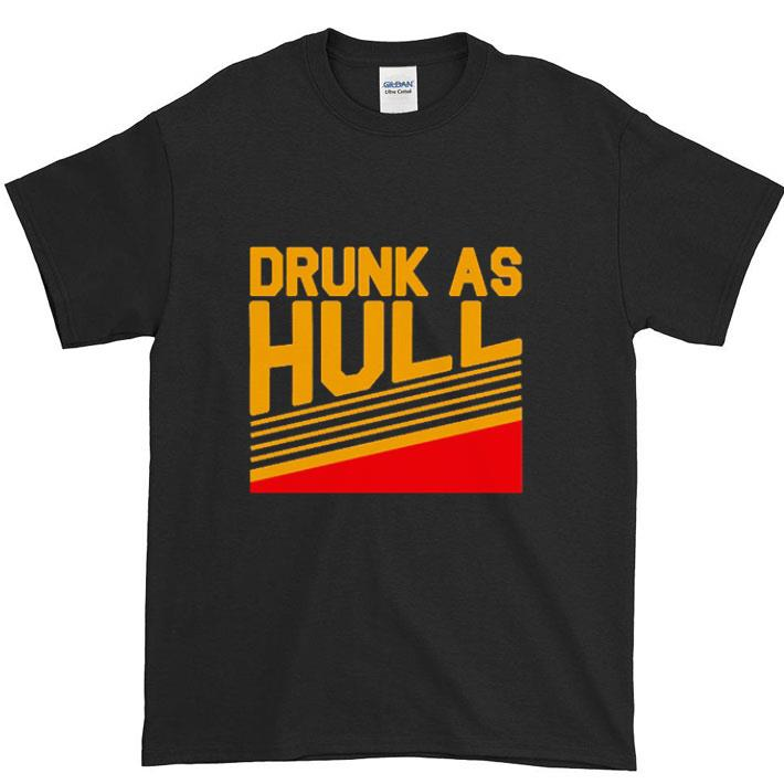 Funny Brett Hull Drunk As Hull Shirt 1 1.jpg