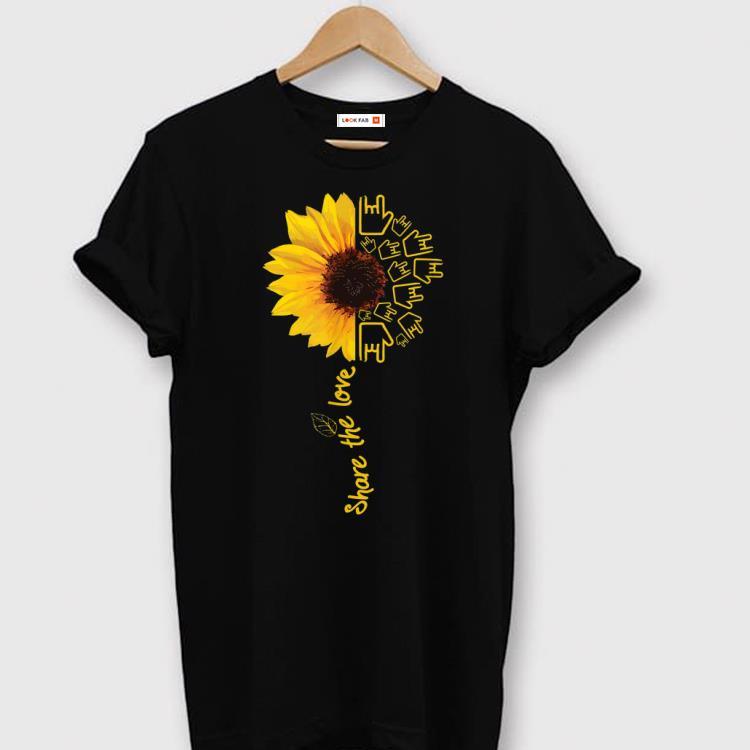 Hot Asl American Sign Language Sunflower Share The Love shirt