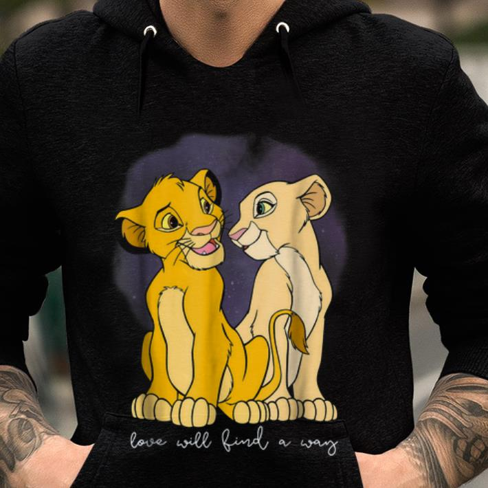 Top Disney Lion King Simba Nala Love Love Will Find A Way Hoodie 2 1.jpg