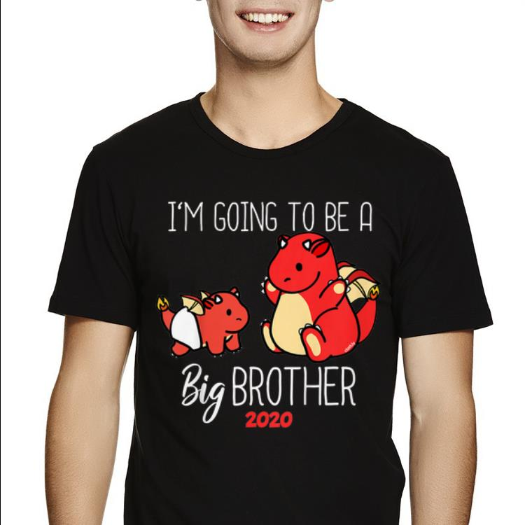 Top Youth Im Going To Be Big Brother 2020 Dragon shirt