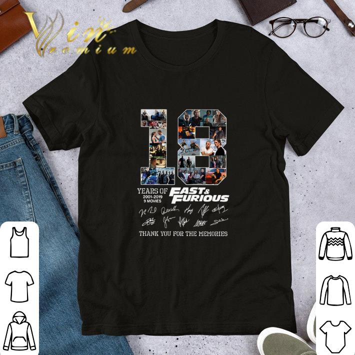 18 Years Of Fast Furious Signatures Thank You For The Memories Shirt 1 1.jpg
