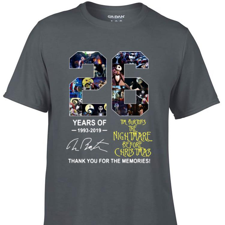 Awesome 26 Years Of Tim Burton S The Nightmare Before Christmas Signature Shirt 1 1.jpg