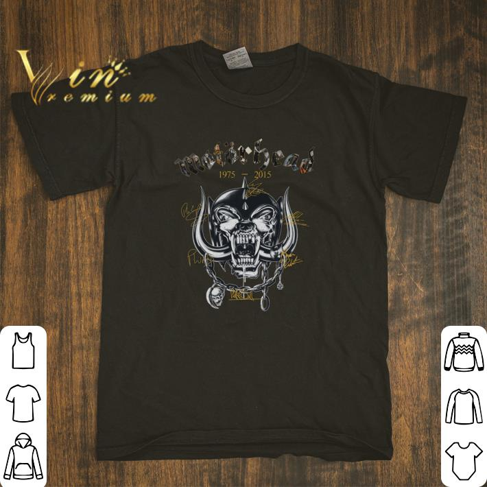 Awesome Motorhead 1975 2015 Signatures Shirt 1 1.jpg