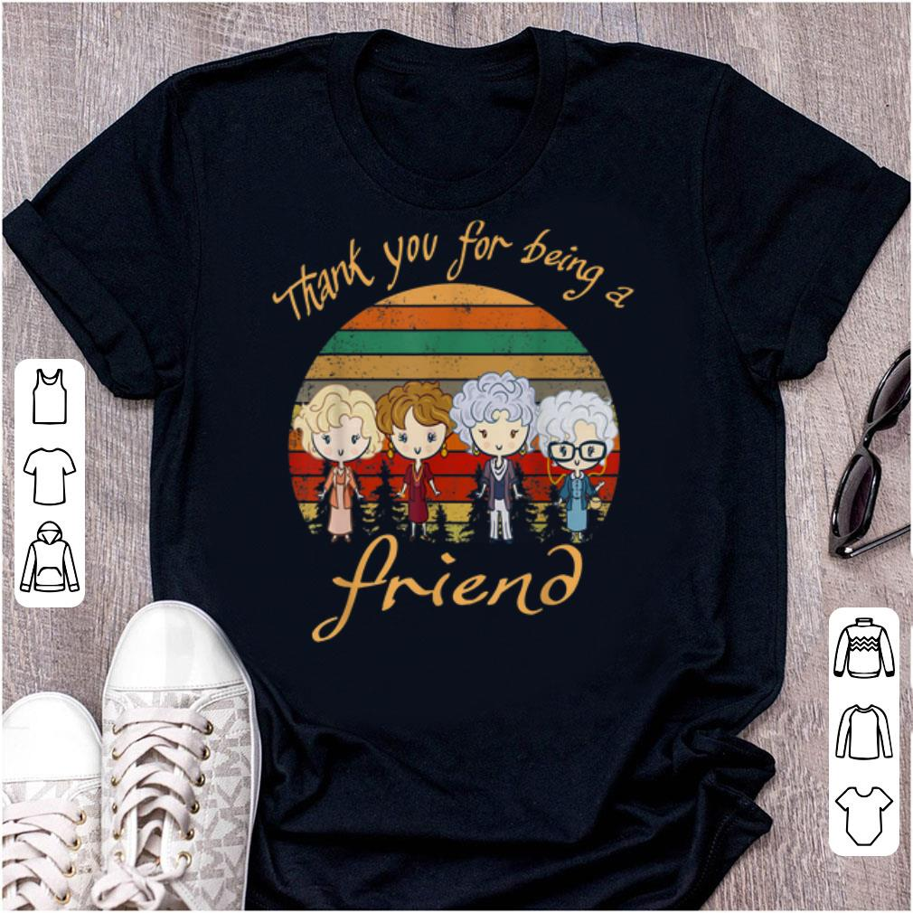 Best price Golden Girls Thank You For Being A Friend Vintage shirt